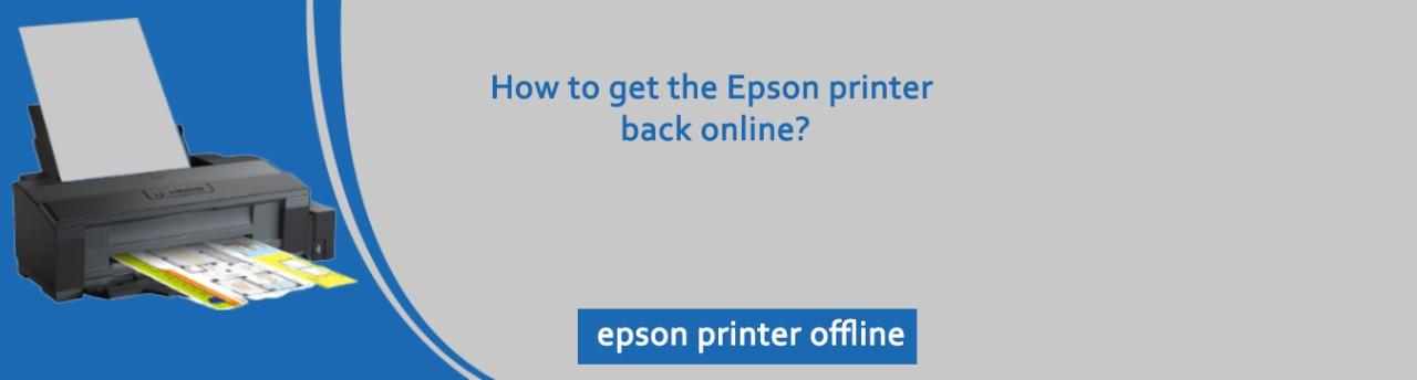 How Do I Fix Epson Printer Offline Issue in Windows?
