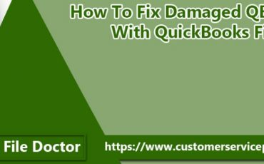 How To Fix Damaged QB Company Files With QuickBooks File Doctor?