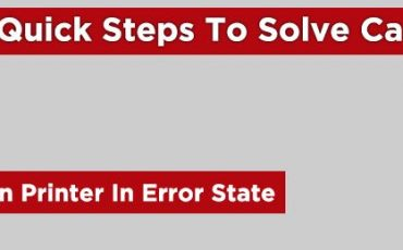 Quick Steps To Solve Canon Printer In Error State