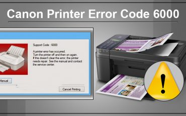 Potential Triggers and Fixes For Canon Printer Error Code 6000